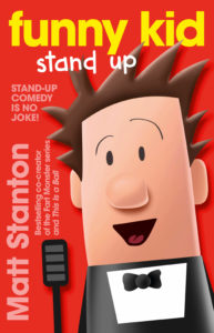 Funny Kid Stand Up cover, Matt Stanton