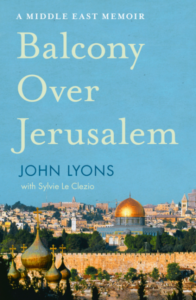 Balcony Over Jerusalem by John Lyons