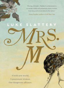 Mrs M by Luke Slattery