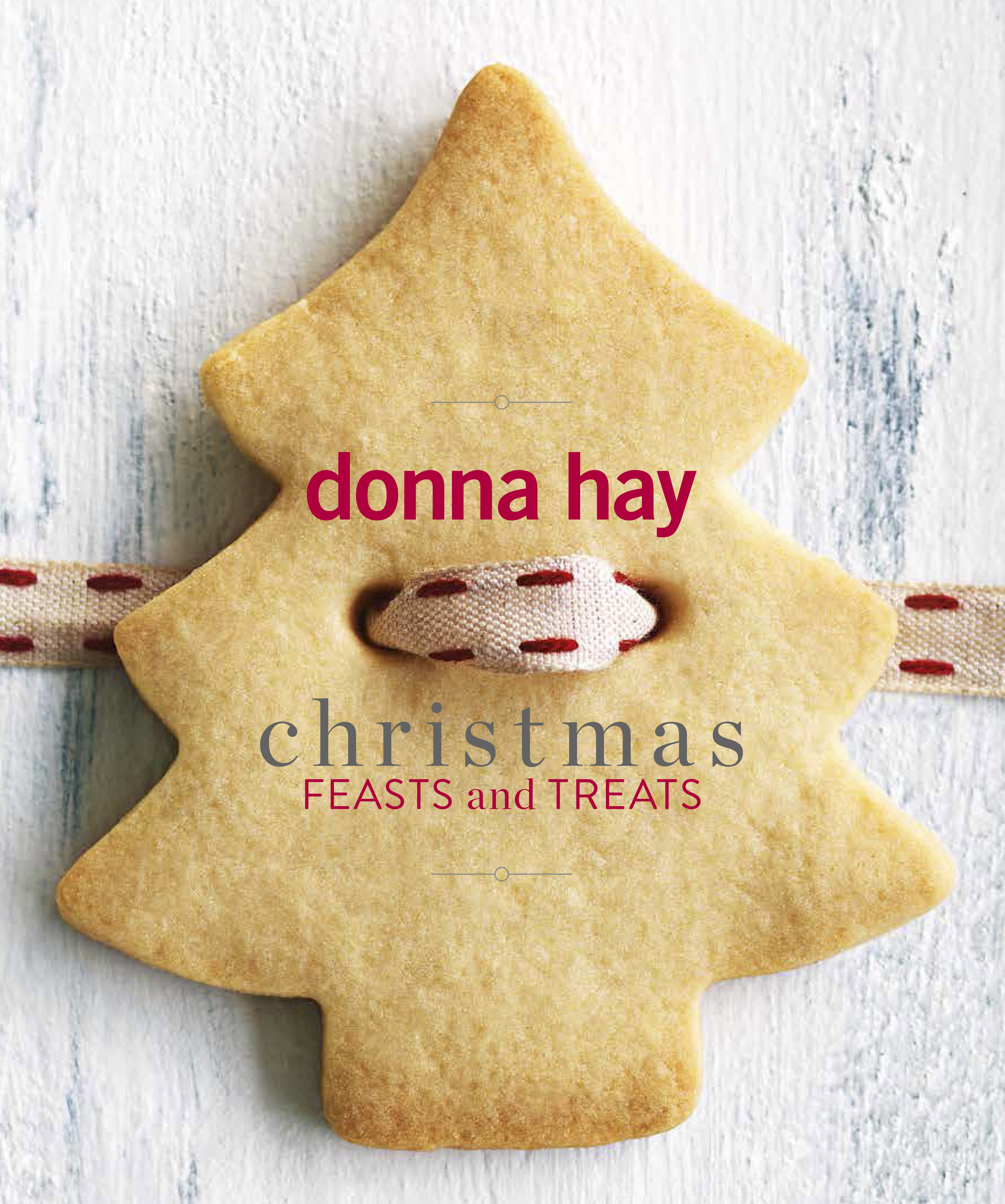 Media Release Christmas Feasts And Treats By Donna Hay