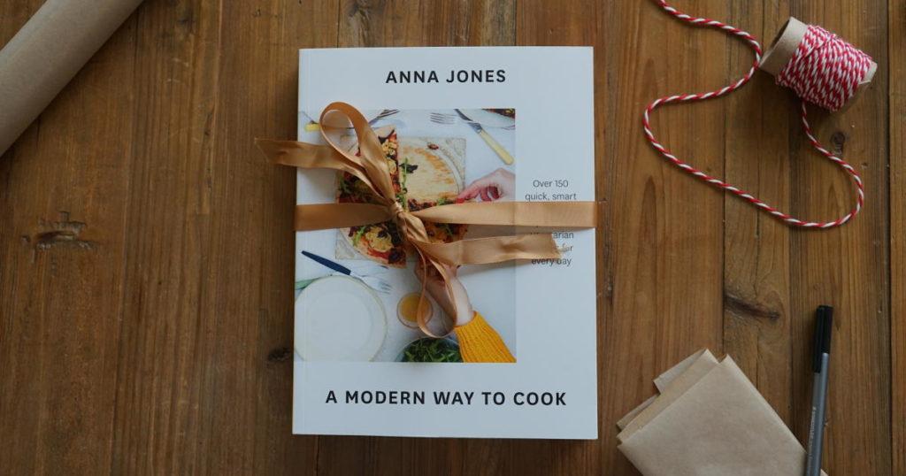 Anna Jones A Modern Way To Cook