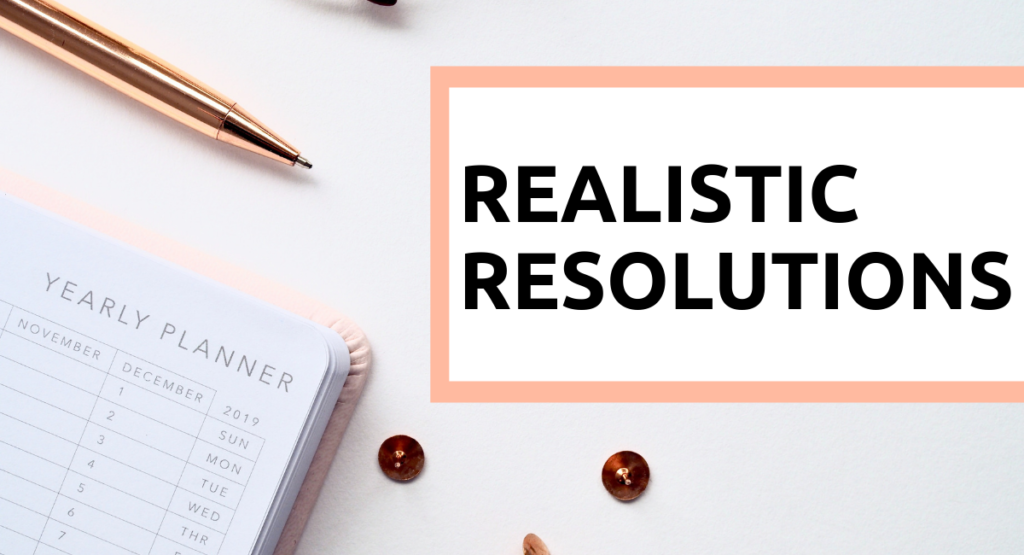 Notebook with title 'Realistic Resolutions'
