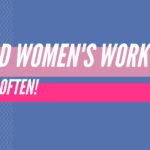 Text: Read women's work more often