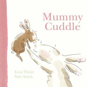 Mummy Cuddle