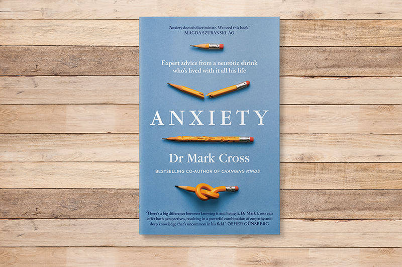 Anxiety by Dr Mark Cross